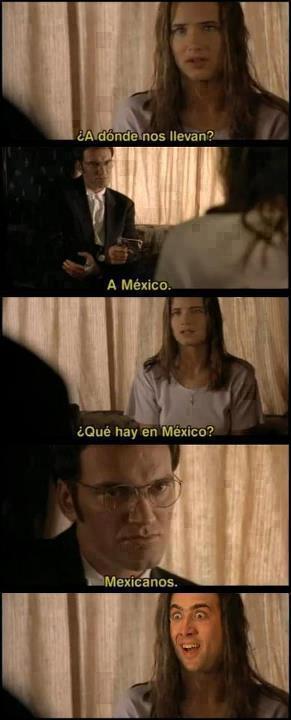a donde nos llevan a mexico que hay ahi mexicanos no me digas meme