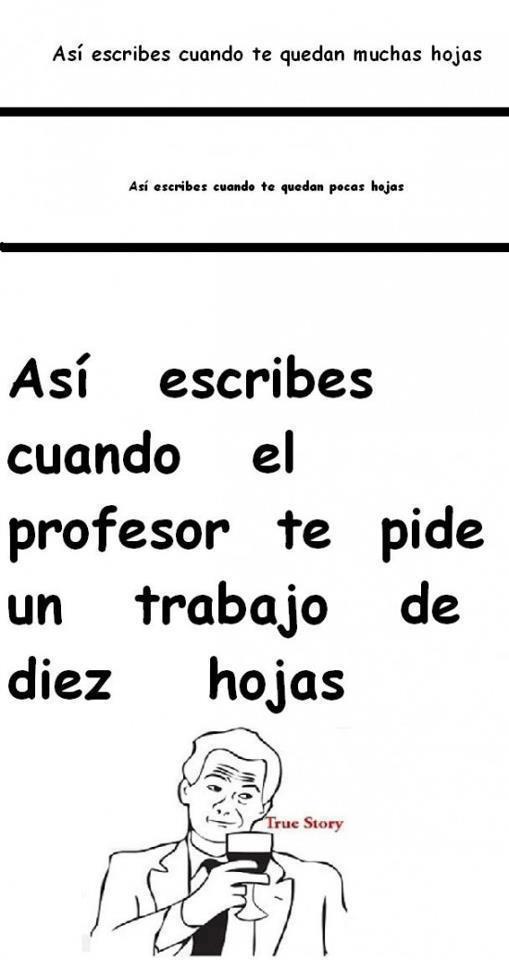 asi escribes cuando el profesor te deja un trabajo de muchas hojas
