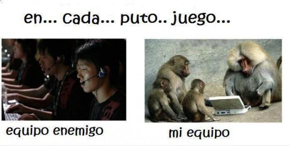 en cada videojuego equipo enemigo chinos mi equipo changos babuinos monos