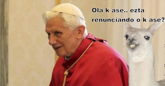 ola k ase esta renunciando o k ase llama loquilla el papa benedicto antiguo