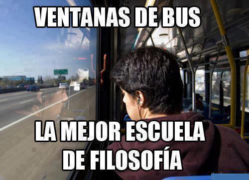 las ventanas del autobus son la mejor escuela de filosofia