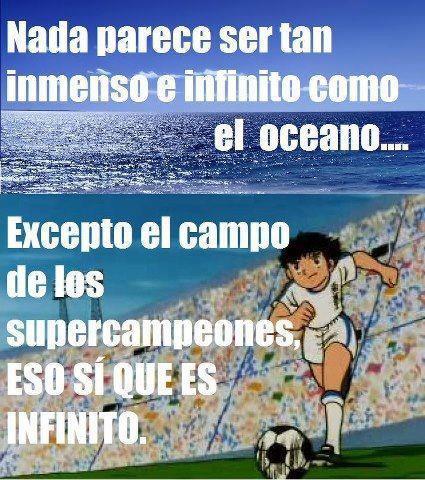 nada es tan inmenso e infinito que el oceano excepto el campo de futbol de los supercampeones