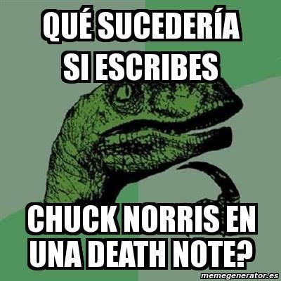 que sucederia si escribes chuck norris en una death note