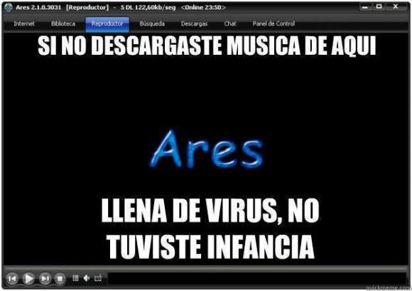 si no descargaste musica de aqui llena de virus no tuviste infancia